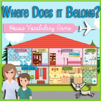 Where does it Belong? House Vocabulary Game