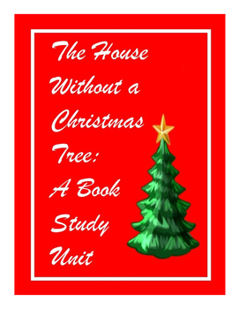house without a christmas tree by gail rock a book study unit - House Without A Christmas Tree
