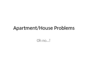 House and Apartment Problems (Talking to the Landlord) PPT