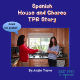 Spanish House and Chores TPR Story