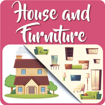 House and Furniture
