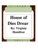 House of Dies Drear by: Virginia Hamilton Bundle