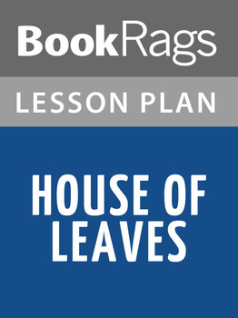House of Leaves Lesson Plans