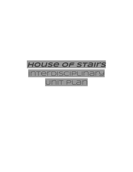 House of Stairs Interdisciplinary Unit