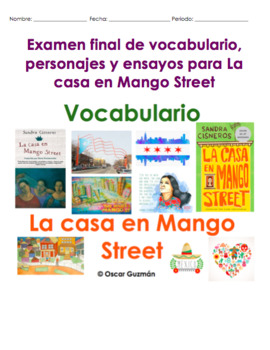 House on Mango Street Final Exam. Examen Final La casa en Mango Street