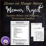 House on Mango Street -- Memoir Project