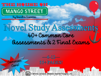 House on Mango Street Novel Study Assessments Common Core