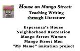 House on Mango Street Writing Units