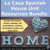 La Casa Spanish House Unit Resources Bundle.