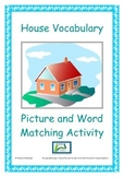 House vocabulary -  picture and word matching game for EAL
