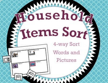 Household Items Sort / 4-way Cut and Paste Sort / Words Supported with Pictures