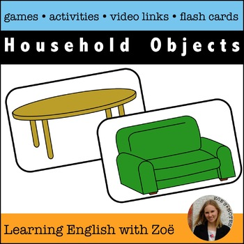 Household Objects Flash Cards, Activities, and Games for ELL and ESL