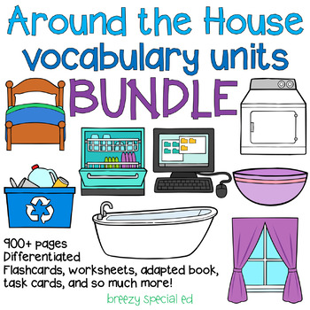 Household Vocab Units *BUNDLE* for special education
