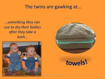 Household Vocabulary (The Twins are Gawking at…)