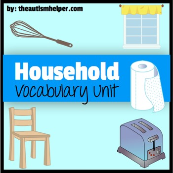 Household Vocabulary Unit {for Special Education}