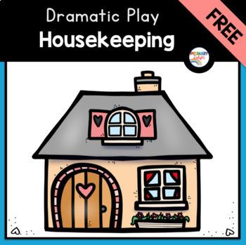 Housekeeping Dramatic Play Center FREEBIE