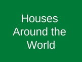 Houses Around the World, Visual Support