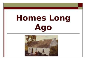 Houses Long Ago