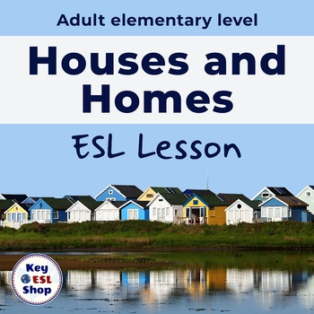 Houses and Homes for adult ESL students