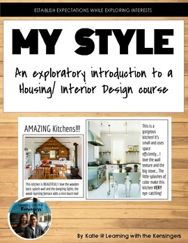 Housing/ Interior Design My Style Introduction Assignment