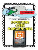 Hovering Over Homophones using Telestory App No Prep Activity