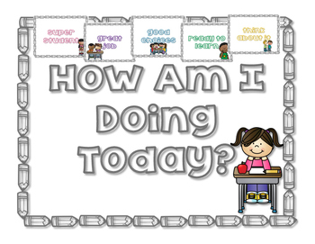 How Am I Doing Today?: A Behavioral Chart
