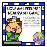 How Am I Feeling? Headbands Game