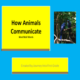 How Animals Communicate Journeys Unit 2 PowerPoint