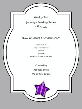 How Animals Communicate Assessment from the Journeys Reading Series