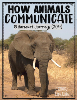 How Animals Communicate: First Grade - Journeys Supplemental Resources #7