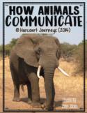 How Animals Communicate: First Grade - Supplemental Resources #7