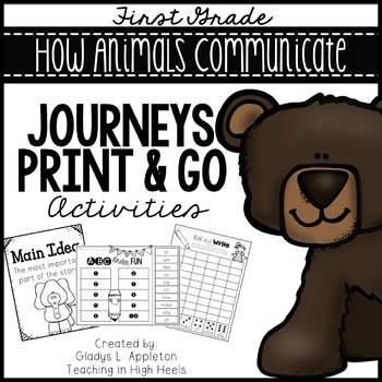 How Animals Communicate Journeys First Grade Print and Go Activities