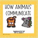 How Animals Communicate- First Grade Supplemental Unit