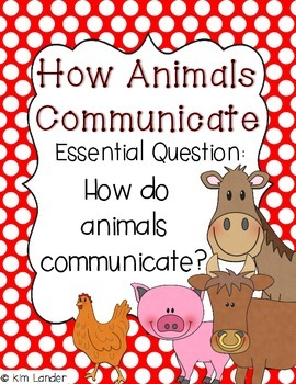 How Animals Communicate Journeys Lesson Plans and Suppleme