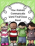 How Animals Communicate Word Find/Close Read