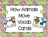 How Animals Move Vocabulary Cards