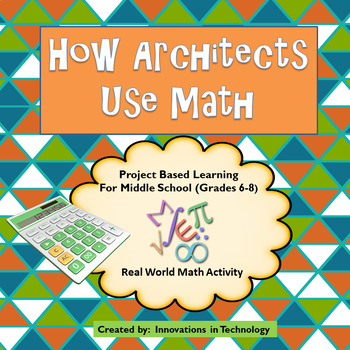 Real World Math - How Architects Use Math in their Career