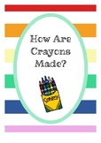 How Are Crayons Made