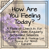 School Counseling - Feelings Rating Scale & Session Notes - Editable!