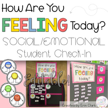 How Are You Feeling Today? Student Attendance Check In {EDITABLE}