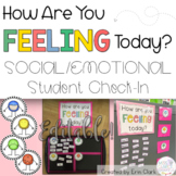 How Are You Feeling Today? EDITABLE Social/Emotional Student Attendance Check In
