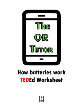 How Batteries Work TEDed Video QR Code Worksheet