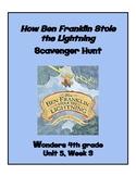 How Ben Franklin Stole Lightning Scavenger Hunt 4th grade Wonders Unit 5Week 3