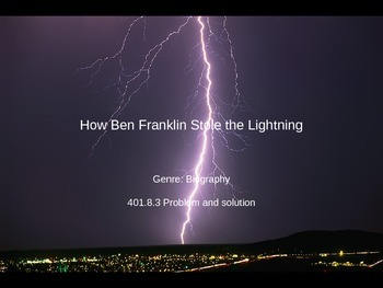 How Ben Franklin Stole the Lightning PowerPoint - 4th Grade Treasures