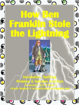 How Ben Franklin Stole the Lightning Vocab. Spelling Problem & Solution