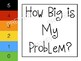 How Big Is My Problem? Direct Teaching Tool and Poster Set