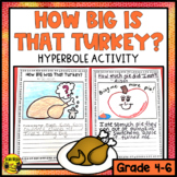 How Big Was That Turkey? A Hyperbole Activity