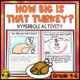 How Big Was That Turkey? A Hyperbole Activity