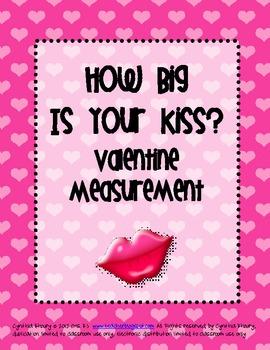 How Big is Your Kiss Fun Valentine Measurement Activity