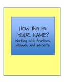 How Big is Your Name? Working with Fractions, Decimals, and Percents